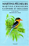 img - for Martins-p cheurs, martins-chasseurs, gu piers et rolliers book / textbook / text book