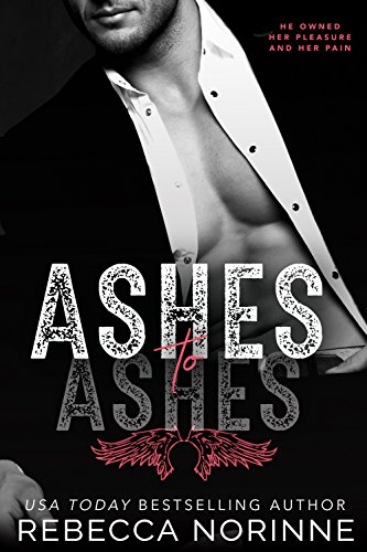 Ashes to Ashes by [Norinne, Rebecca]