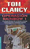 Operación Rainbow, Tom Clancy, 8408038990
