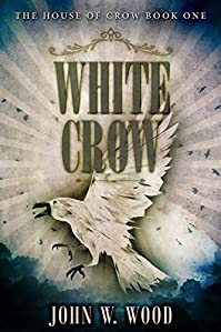 White Crow by John W. Wood ebook deal