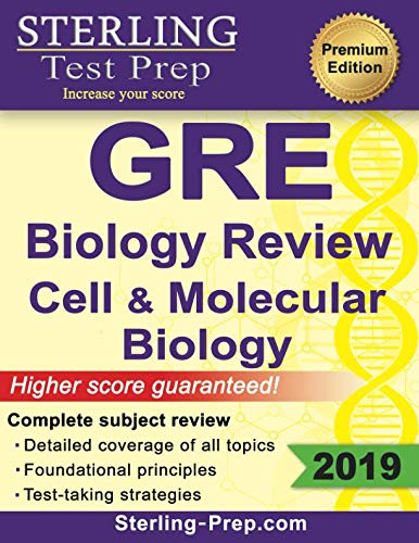 Sterling Test Prep GRE Biology: Review of Cell and Molecular Biology