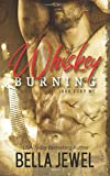 Whiskey Burning (Iron Fury MC)