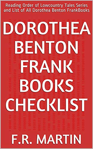 Dorothea Benton Frank Books Checklist: Reading Order of Lowcountry Tales Series and List of All Dorothea Benton FrankBooks