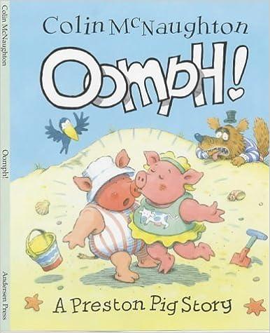 Oomph! (Preston Pig) (A Preston Pig story) by Colin McNaughton (2002-06-05)