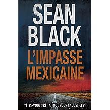 L'Impasse mexicaine: Une mission de Ryan Lock (French Edition)