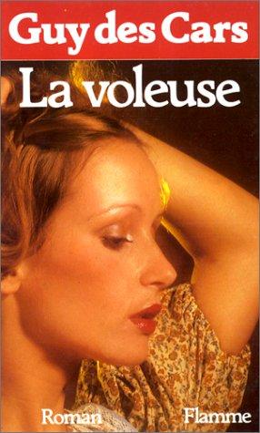 La voleuse: Roman (French Edition) (La Livres De Voleuse)