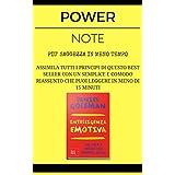 Intelligenza Emotiva: POWER NOTE - PIÙ SAGGEZZA IN MENO TEMPO (Italian Edition)