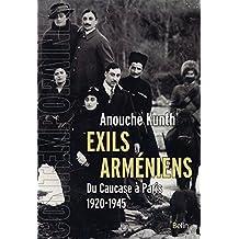 Exils arméniens. Du Caucase à Paris (Contemporaines) (French Edition)