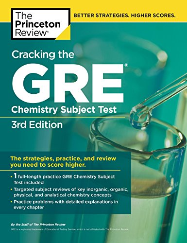 Cracking the GRE Chemistry Subject Test, 3rd Edition (Graduate School Test ()