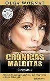 Cronicas Malditas, Olga Wornat, 0307350959