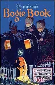 Dennison's Bogie Book -- A 1925 Guide for Vintage