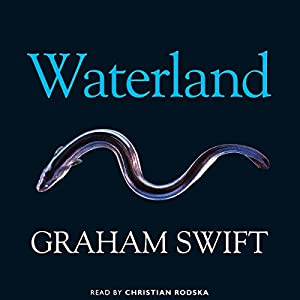 Waterland | Livre audio