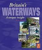 Britain's Waterways: A Unique Insight
