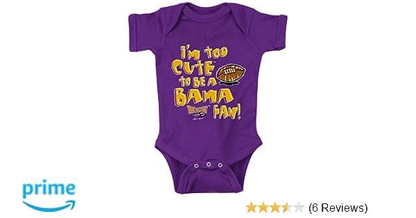 Purple Onesie LSU Football Fans NB-18M Im Too Cute to be a Bama Fan 12M .