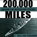 200,000 Miles aboard the Destroyer Cotten | C. Snelling Robinson