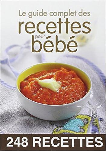 Livres Le guide complet des recettes pour bébé epub pdf
