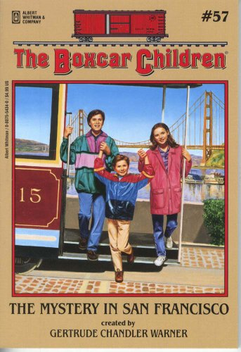 The Mystery in San Francisco (Boxcar Children Mysteries) - Book #57 of the Boxcar Children