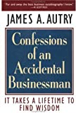 Confessions of an Accidental Businessman, James A. Autry, 1576750035