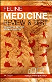 Feline Medicine - Review and Test, Taylor, Samantha and Harvey, Andrea, 070204587X