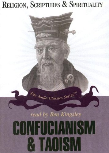 Confucianism and Taoism (Religion, Scriptures, and Spirituality)