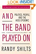 #9: And the Band Played On: Politics, People, and the AIDS Epidemic, 20th-Anniversary Edition