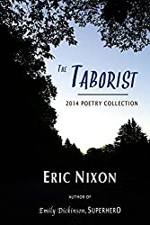 The Taborist: 2014 Poetry Collection