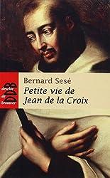 Petite vie de Jean de la Croix