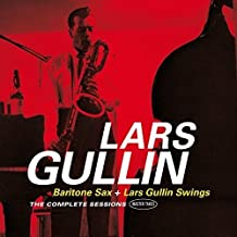 Baritone Sax + Lars Gullin Swings The Complete Sessions (master Takes).