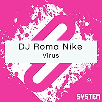 Virus (Single) de DJ Roma Nike en Amazon Music - Amazon.es