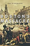 img - for Boston's Massacre book / textbook / text book