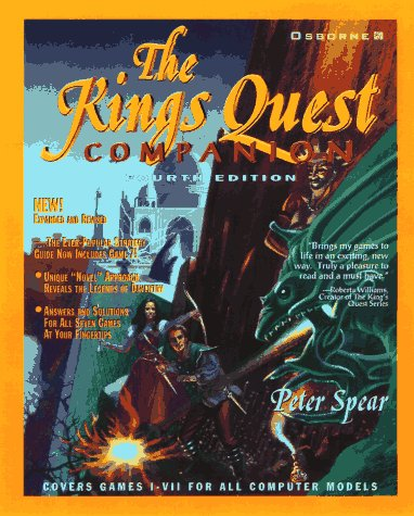 The King's Quest Companion, 4th Edition (Covers Games I-VII) by McGraw Hill