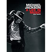 Michael Jackson A Life In Music