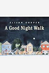 A Good Night Walk Hardcover