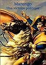 Marengo : Une victoire politique par Benoît