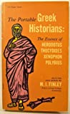 The Portable Greek Historians: The Essence of Herodotus, Thucydides, Xenophon, Polybius