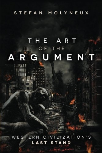 The Art of The Argument: Western Civilization's Last Stand cover