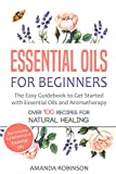 Product review for Essential Oils for Beginners: The Easy Guidebook to Get Started with Essential Oils and Aromatherapy