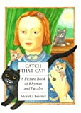 Catch That Cat!, Monika Beisner, 0374312265