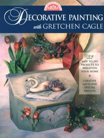 Decorative Painting With Gretchen Cagle