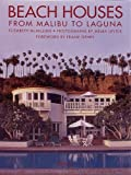 img - for Beach Houses: From Malibu to Laguna book / textbook / text book