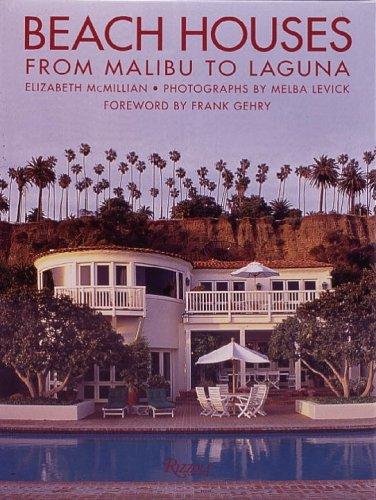 Beach Houses: From Malibu to Laguna by Rizzoli