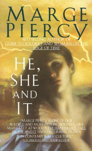 He, She and It: A Novel by [Piercy, Marge]