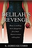 Delilah's Revenge, S. James Guitard, 1929642164