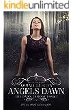 Angels Dawn (The Dawn Trilogy Book 1)