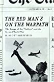 The Red Man's on the Warpath, R. Scott Sheffield, 0774810947
