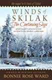 Winds of Skilak: The Continuing Saga of one couple's adventures and survival in the Alaskan wilderness (Volume 2) by  Bonnie Rose Ward in stock, buy online here