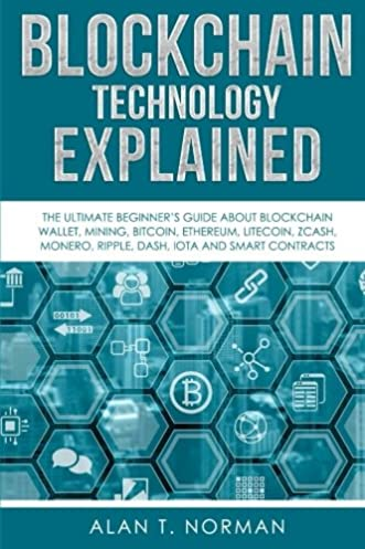 blockchain technology explained the ultimate beginner s guide about rh amazon co uk blockchain the beginners guide to understanding the technology behind bitcoin and cryptocurrency pdf blockchain the beginners guide to understanding the technology behind bitcoin and cryptocurrency epub