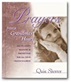 Prayers from a Grandma's Heart, Quin M. Sherrer, 0310984459