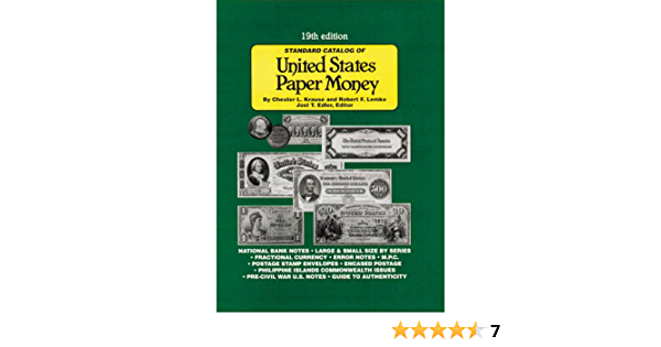 Catalog of US Paper Money 7th Edition Clearance Priced only $9.95
