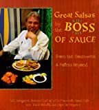Great Salsas by the Boss of Sauce, W. C. Longacre and Dave DeWitt, 0895948176